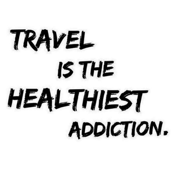 Travel–An Addiction or a Passion?